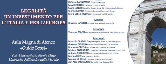 LEGALITÀ, UN INVESTIMENTO PER L'ITALIA E PER L'EUROPA