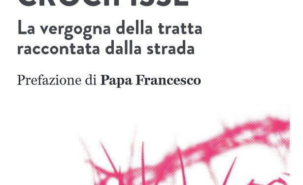 """Prostituzione: Fabriano, domani si presenta il libro di don Aldo Buonaiuto (Apg23) """"Donne crocifisse"""""""